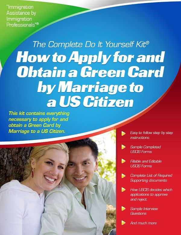 Green Card By Marriage To A U S Citizen How To Apply See Our