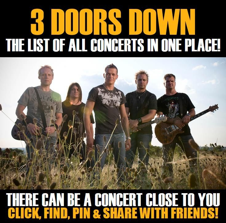 3 doors down in your city concerts dates tickets music show concerts events tickets. Black Bedroom Furniture Sets. Home Design Ideas