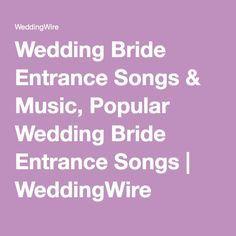 Wedding Bride Entrance Songs Music Popular