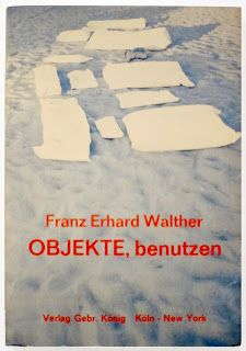 Franz Erhard Walther.  Objekte Benutzen.  Cologne: Walther Konig, 1968.