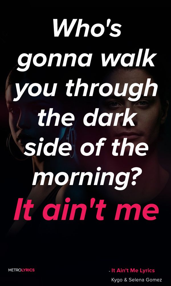 selena gomez and kygo it ain t me lyrics pinterest lyrics