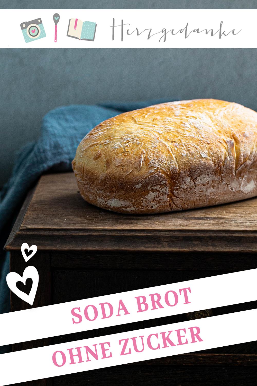 Soda Brot Ohne Zucker Brot Backen In Wenigen Minuten Rezept In 2020 Zuckerfreie Rezepte Lebensmittel Essen Einfach Backen