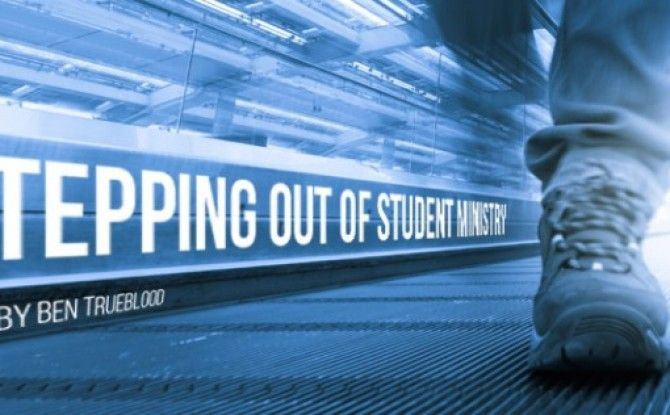 Stepping Out of Student Ministry - Youth Unlimited