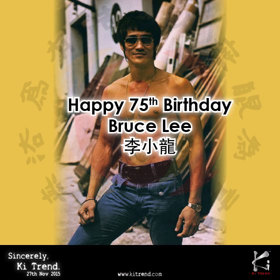 Happy Birthday To The Littledragon Brucelee Leesiaolong Http Www Kitrend Com Happy 75th Birthday Bruce Lee Bruce Lee Happy 75th Birthday 75th Birthday