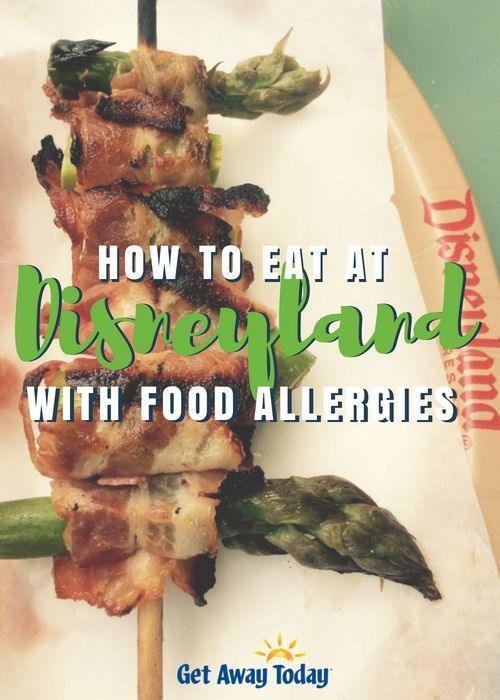 How to Eat at Disneyland with Food Allergies #disneylandfood