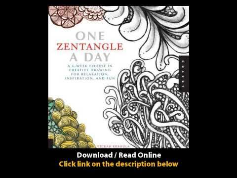 Download Pdf One Zentangle A Day A 6 Week Course In Creative