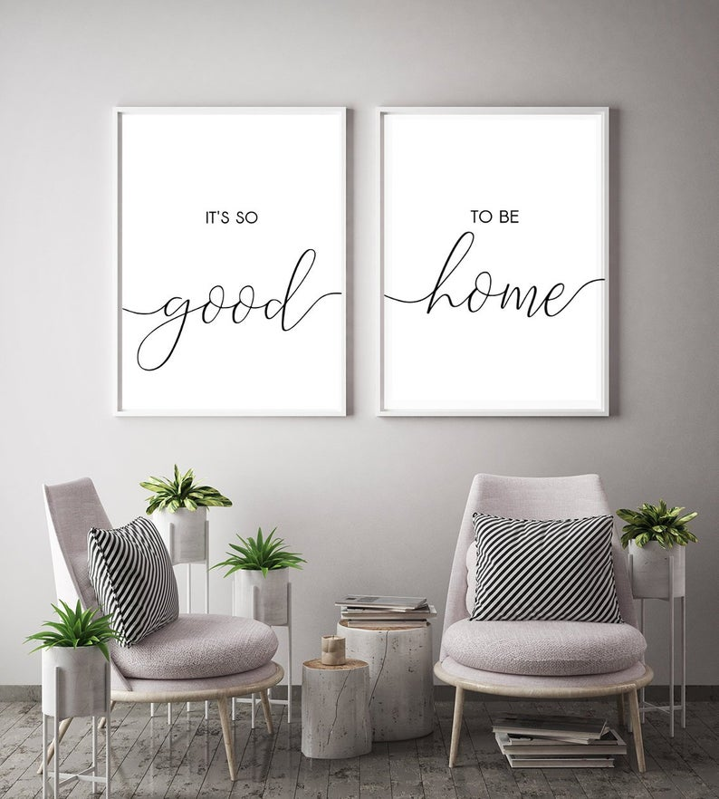 It S So Good To Be Home Printable Living Room Signs Home Sign Living Room Quotes Living Room Wall Decor 119 In 2020 Living Room Quotes Room Wall Decor Living Room Art