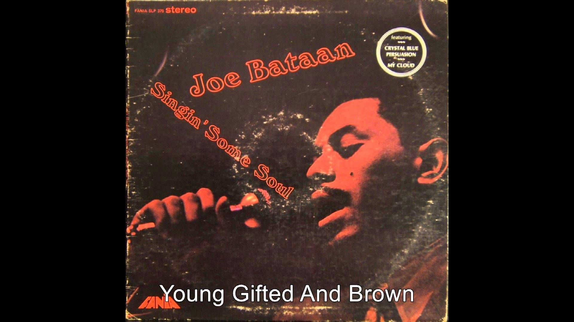 Joe Bataan - Young Gifted And Brown (HQ Audio)