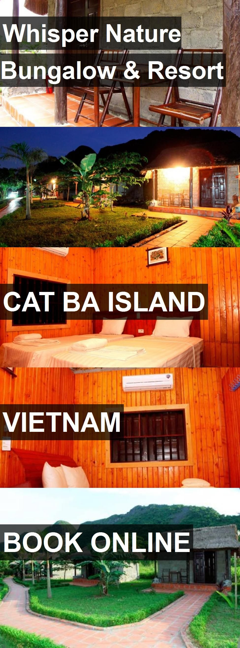 Hotel Whisper Nature Bungalow Bungalow resorts, Cat ba