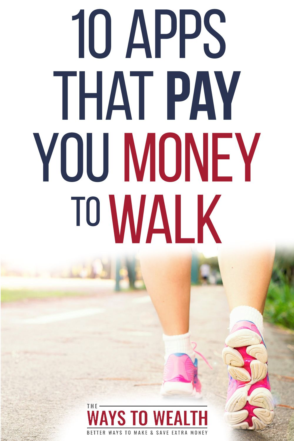 App That Pay You to Walk: Earn Money by Getting in Shape  Need some motivation to get your daily ste...