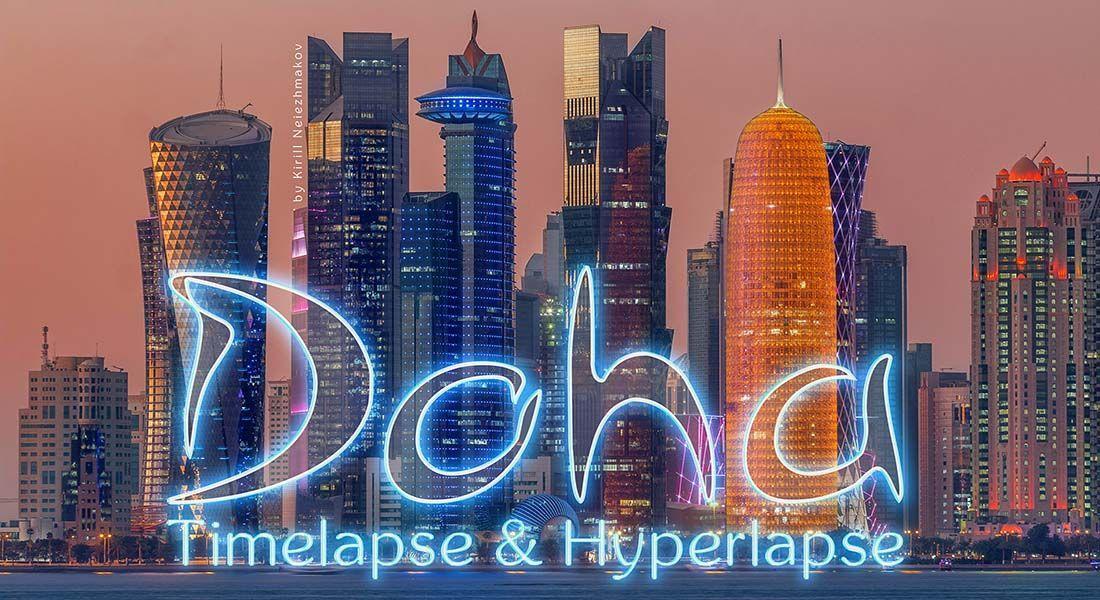 VIDEO #Doha trip: Qatar Timelapse & Hyperlapse