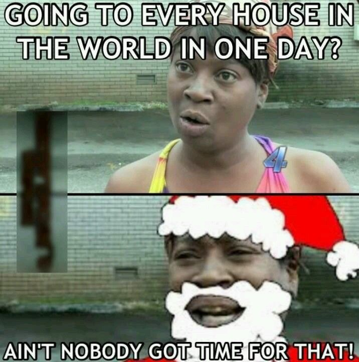 Ain T Nobody Got Time For That Funny Pictures Sweet Brown Meme