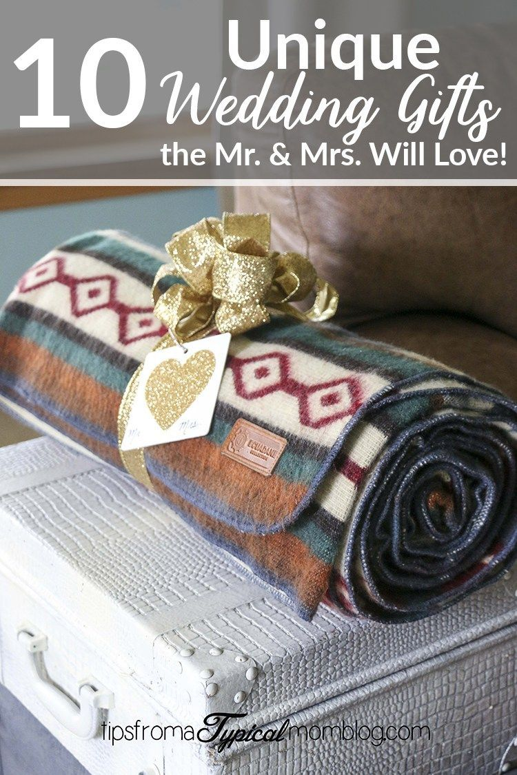 10 Unique Wedding Gifts The Bride And