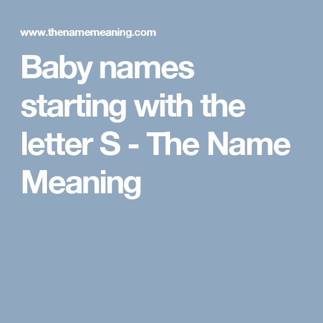 Baby Names Starting With The Letter S The Name Meaning Baby