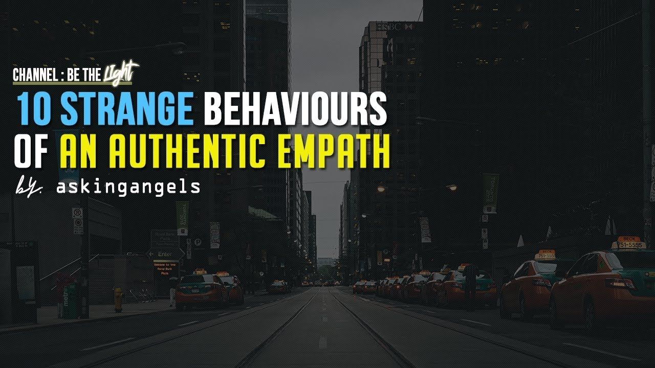 How to know if youre an empath 10 strange behaviours of