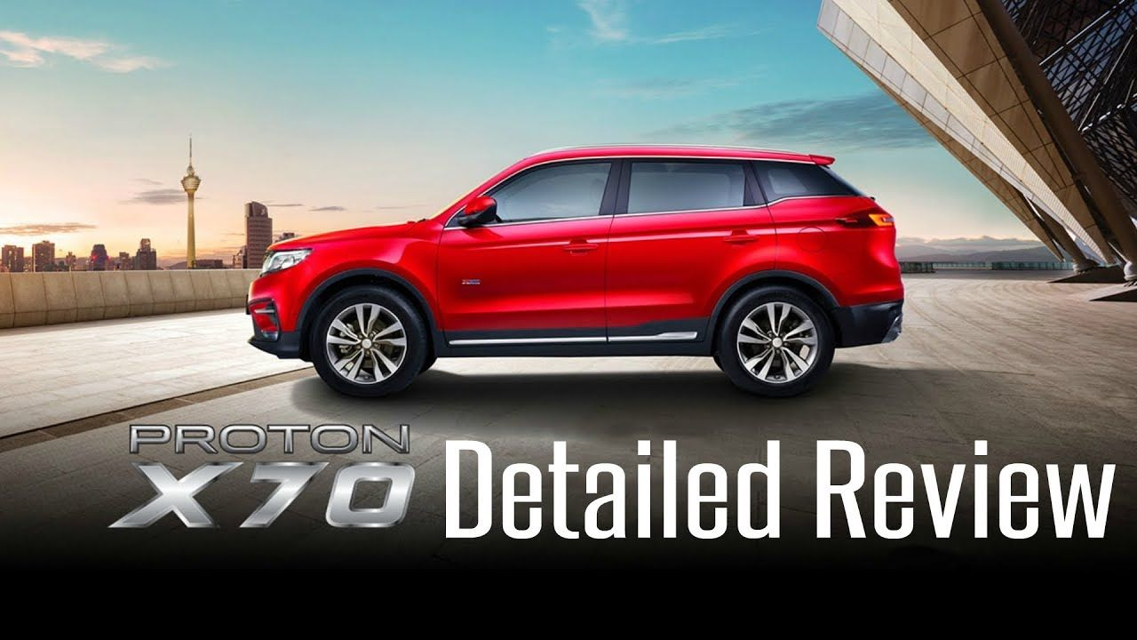 Proton X70 Suv Malaysia Starting Rm 99 800 Detailed Review