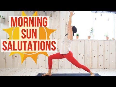 15 min morning sun salutations yoga flow  youtube  yoga