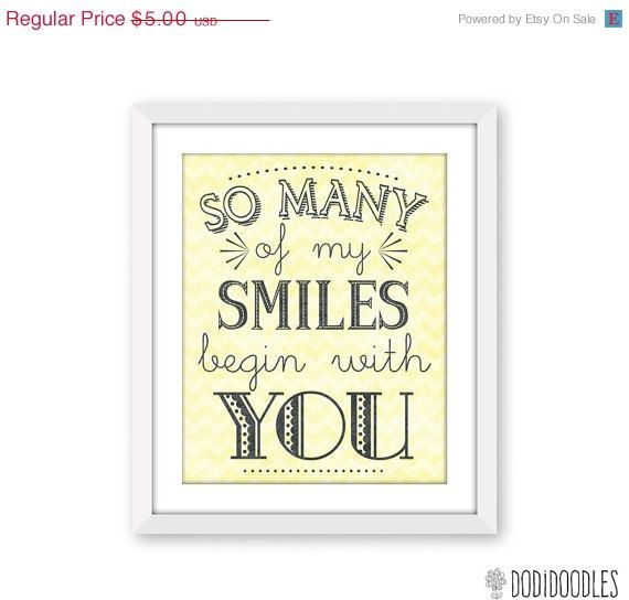 65% OFF SALE So Many of My Smiles Begin With You by dodidoodles