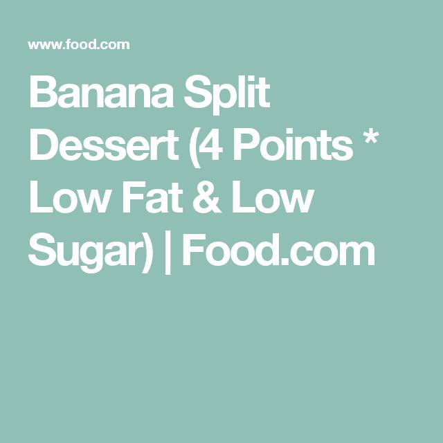Banana Split Dessert (4 Points * Low Fat & Low Sugar) | Food.com