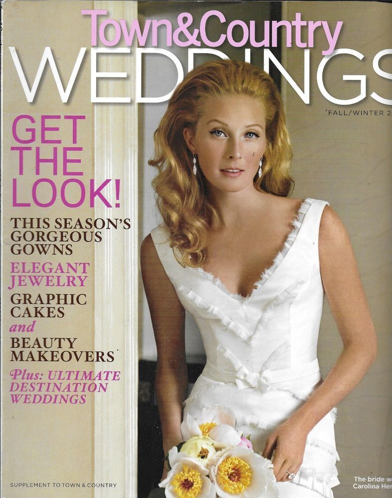 Town And Country Weddings Magazine Gowns Jewelry Graphic Cakes Beauty Makeovers