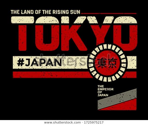 Tokyo Land Rising Sun Slogan Tshirt Stock Vector Royalty Free 1725975217 Slogan Tshirt Slogan T Shirt