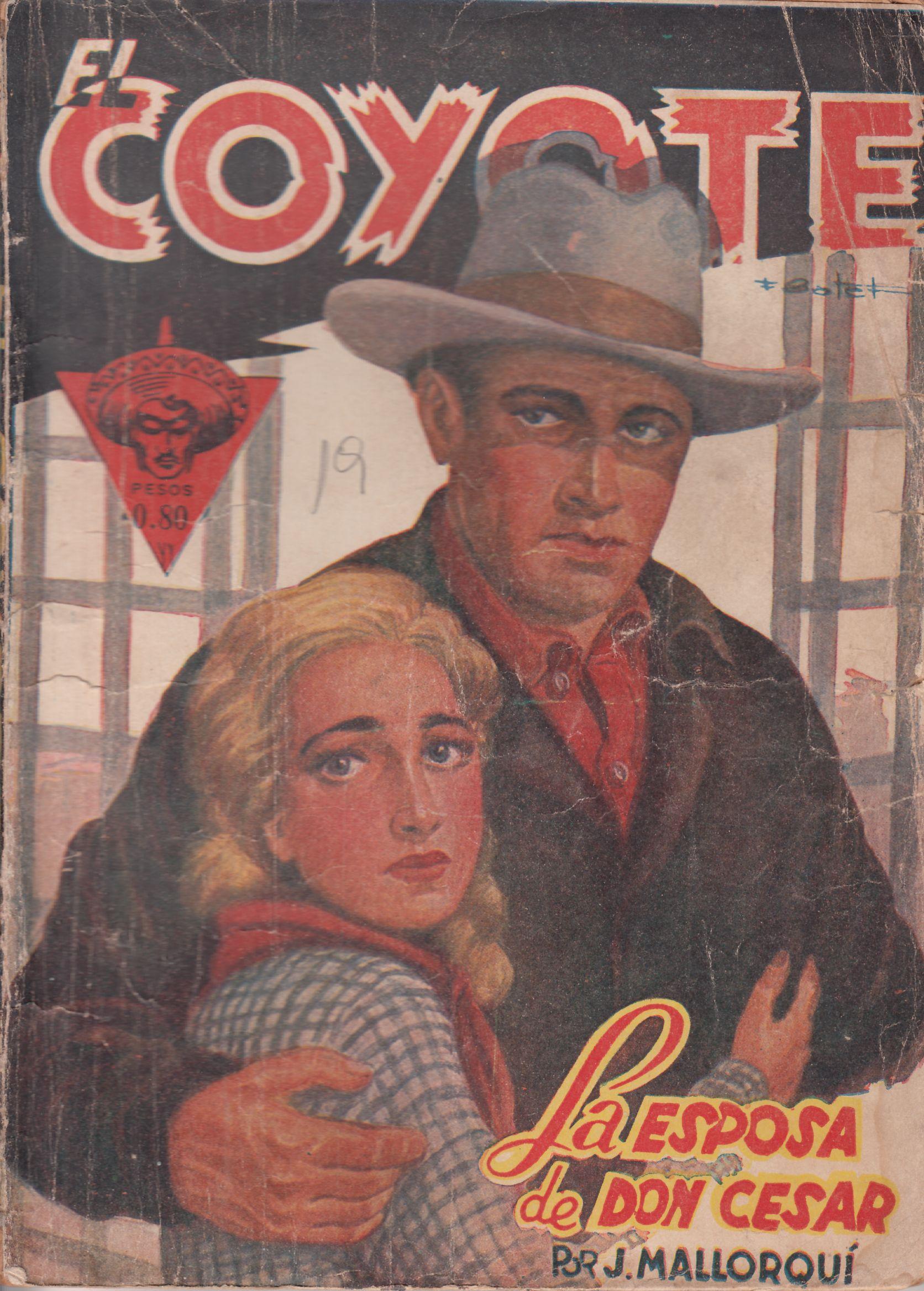 La esposa de don César. Ed. Queromon, 1949 (Col. El Coyote ; 19)