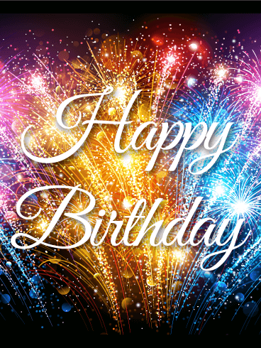 Happy Birthday Blinking Images : happy, birthday, blinking, images, Rising, Colorful, Fireworks, Birthday, Loved, Greeting, Happy, Fireworks,, Wishes, Cards