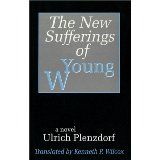 "This book opened my young mind. It's a play on Goethe's ""The Sufferings of Young Werther""."