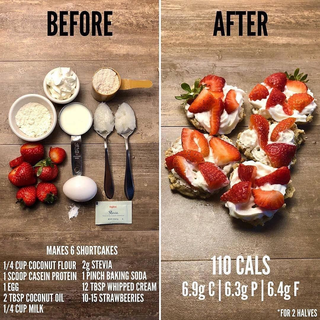 Health And Nutrition On Instagram Before And After Protein Strawberry Shortcakes Recipe 1 4 Cup Coconut Flour 1 Sco Health Food Eat Workout Food