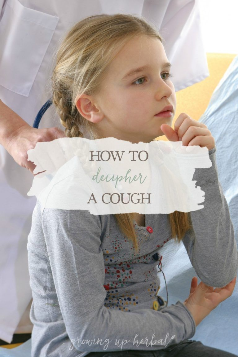 How To Decipher A Cough in 2020 | Kids cough, Herbalism ...