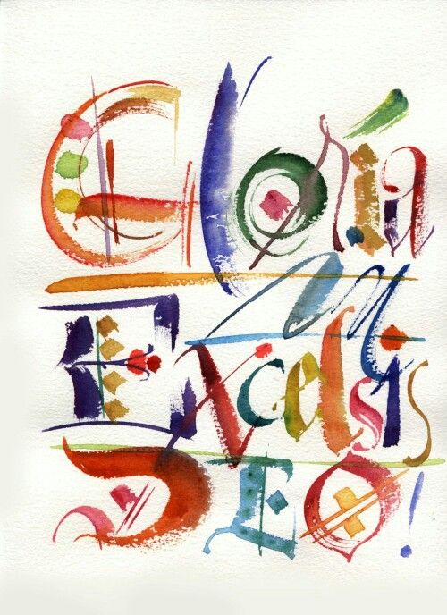 Gloria in excelsis Deo! Glory to God in the highest.   Watercolor lettering, Scripture art ...
