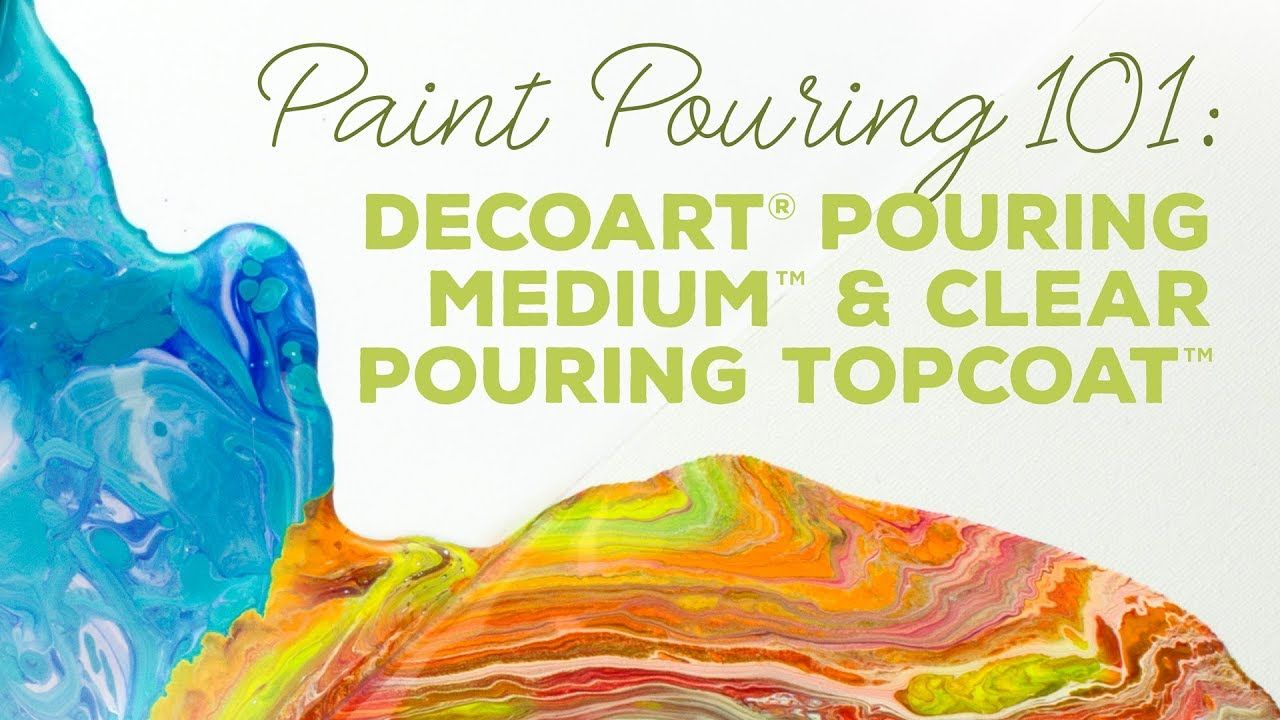 DecoArt Paint Pouring Products Overview Acrylic pouring