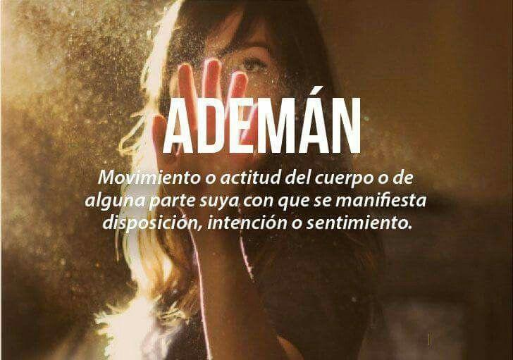 Ademan | Palabras bonitas, Palabras en español, Palabras cultas