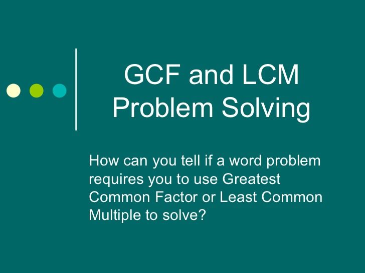 Gcf lcm problem solving grade 6 cc math the number system homeschool fandeluxe Choice Image