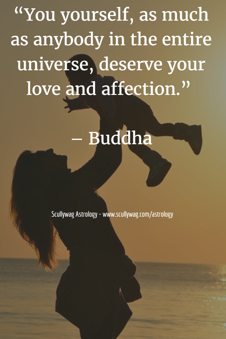 Buddhist Quotes On Love You Yourself As Much As Anybody In The Entire Universe Deserve