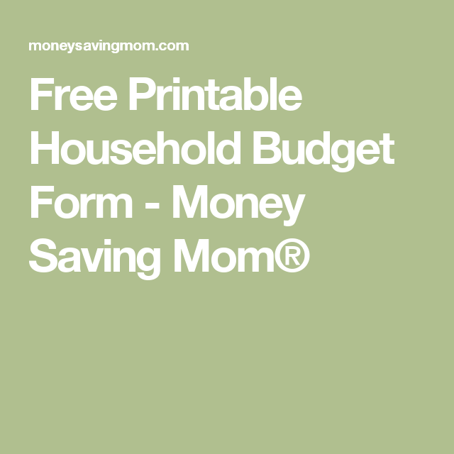 Free Printable Household Budget Form  Budget Forms Money Saving