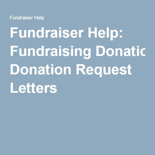 Fundraising Donation Request Letters  Fundraising