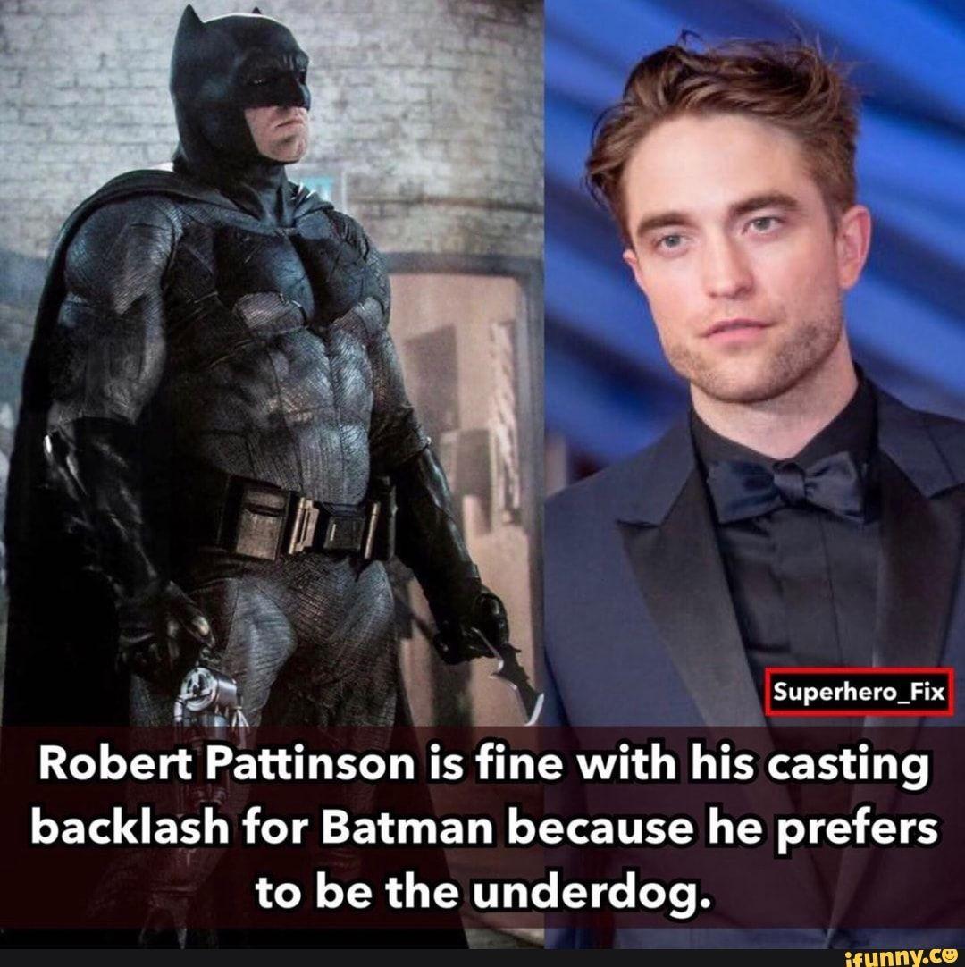 Superhero_Fix Robert Pattinson is fine with his casting