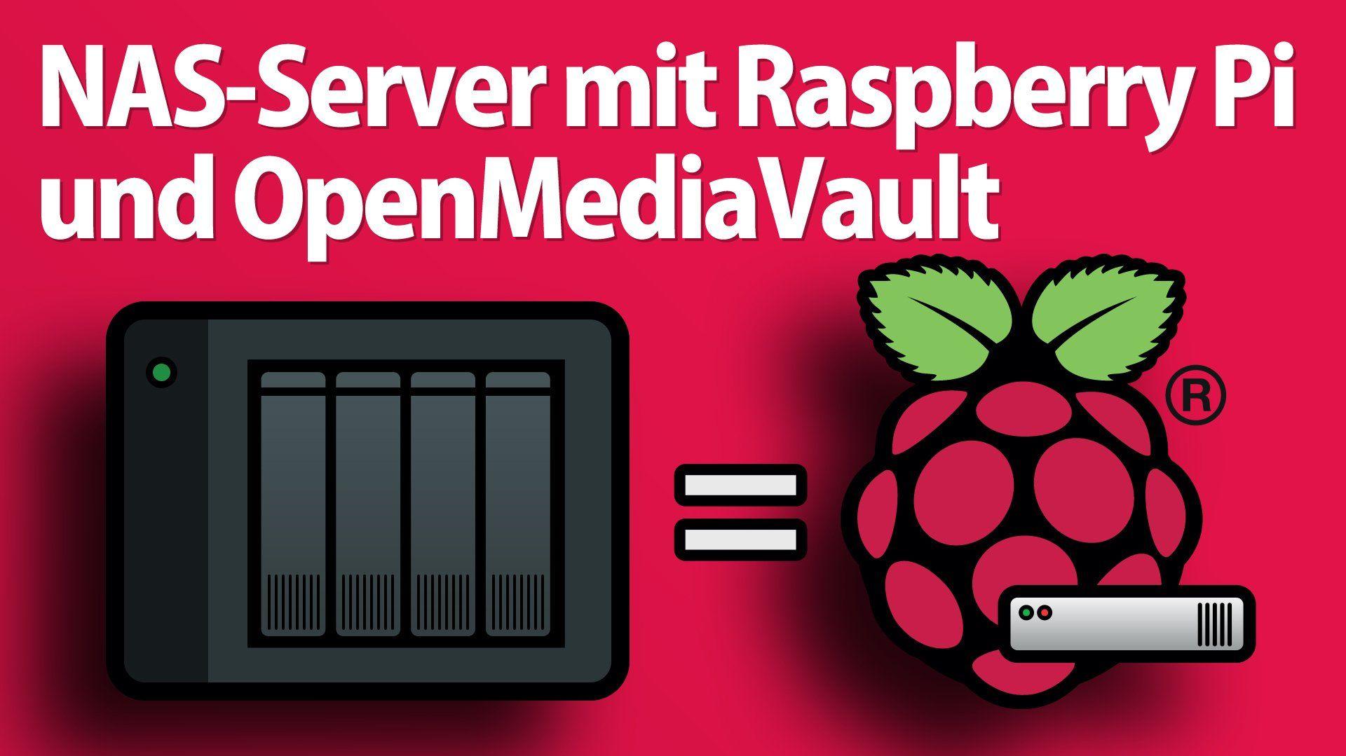 Nas Server Mit Raspberry Pi Und Openmediavault Einrichten