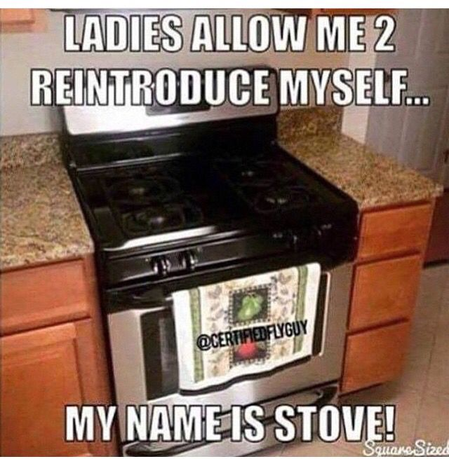 My name is stove