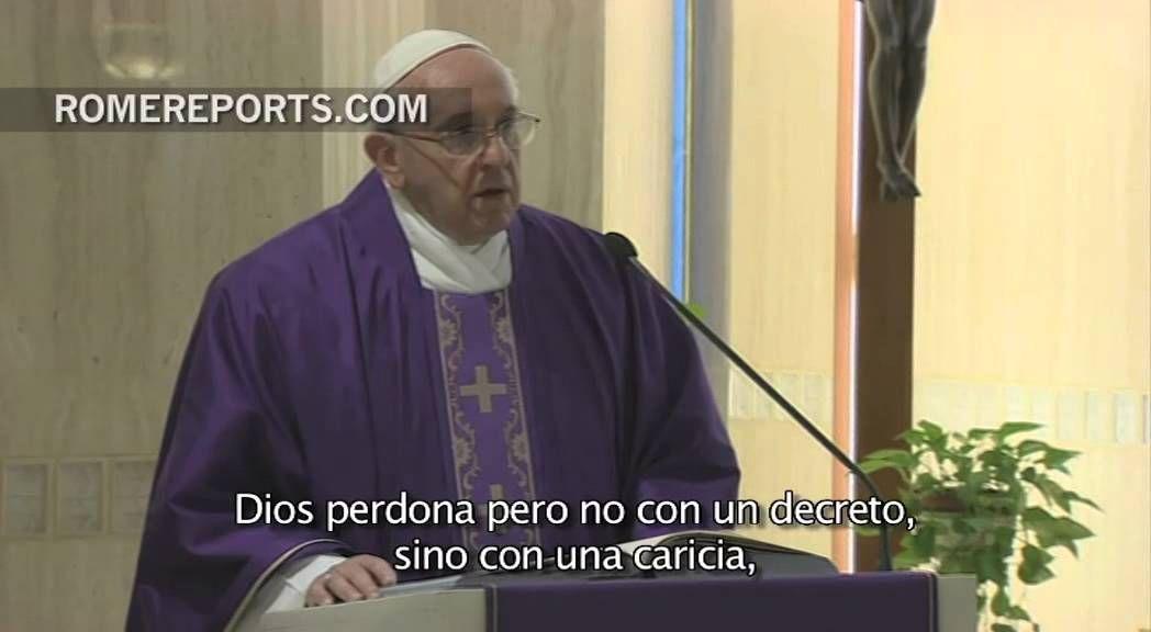 """Francisco en Santa Marta: """"Dios perdona pero no con un decreto, sino con..."""