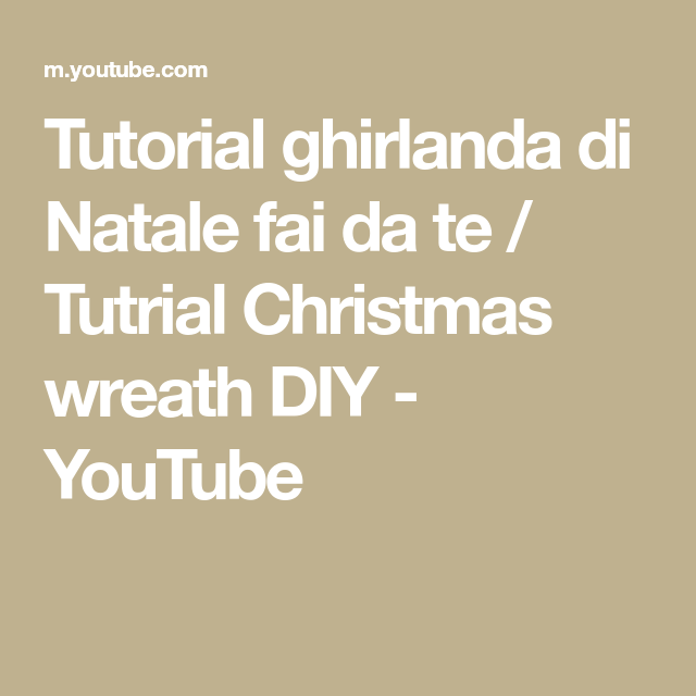 Photo of Tutorial ghirlanda di Natale fai da te / Tutorial Christmas wreath DIY