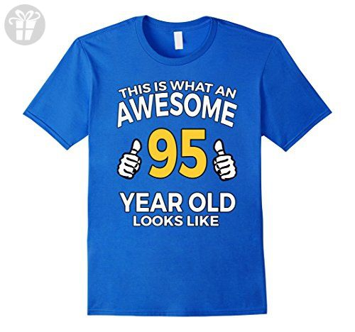 Mens 95 Year Old Birthday Gifts T Shirt For A Senior Man Or Woman Large Royal Blue