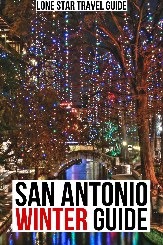 Christmas In San Antonio 11 Fun Things To Do In 2020 San Antonio Travel San Antonio Riverwalk Travel Usa