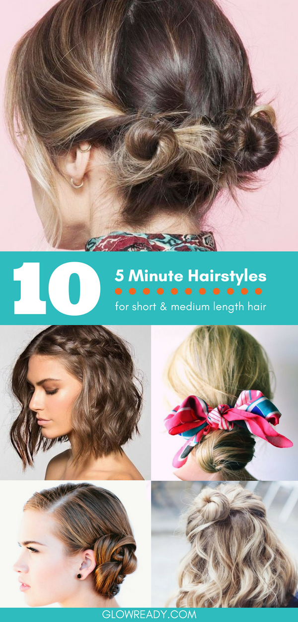 10 5 Minute Hairstyles For Short Hair Medium Hair Short Hair Styles Easy Easy Hairstyles Medium Hair Styles