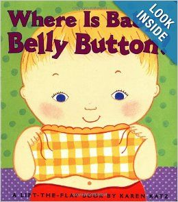 6 Where Is Baby S Belly Button A Lift The Flap Book Karen Katz 9780689835605 Amazon Com Books Toddler Books Baby Belly Button Best Baby Book
