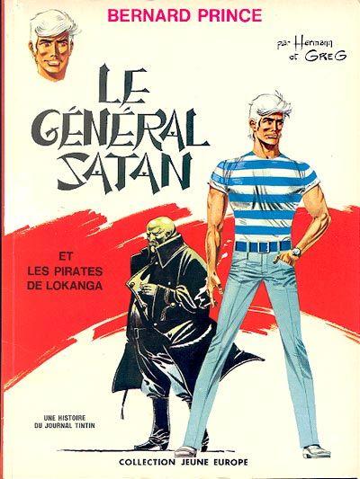 Bernard Prince -1- Le Général Satan - 1969