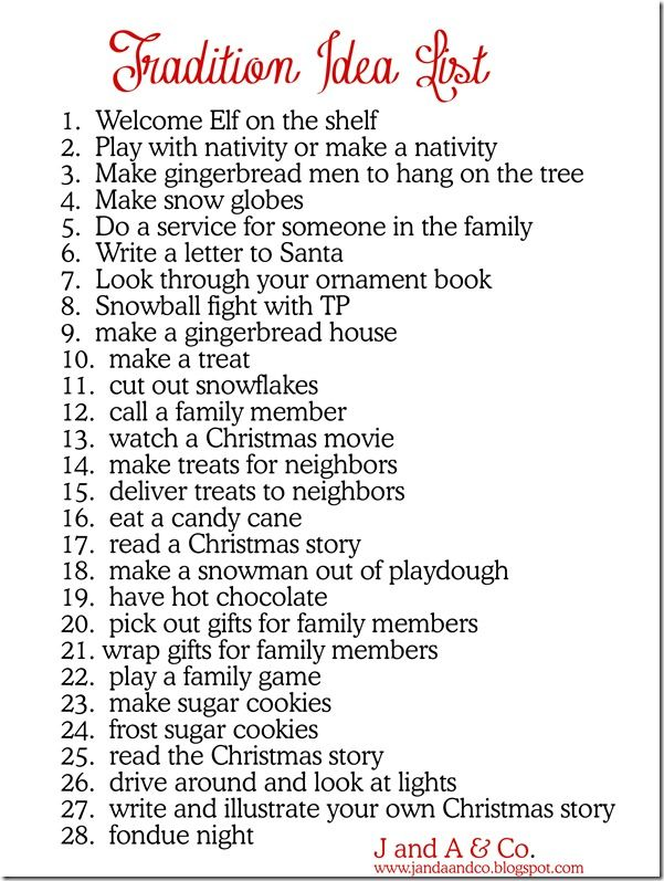 Tradition Idea List Love This For When The Kids Are Out Of School To Keep Them Busy Christmas Traditions Christmas Activities Christmas Time