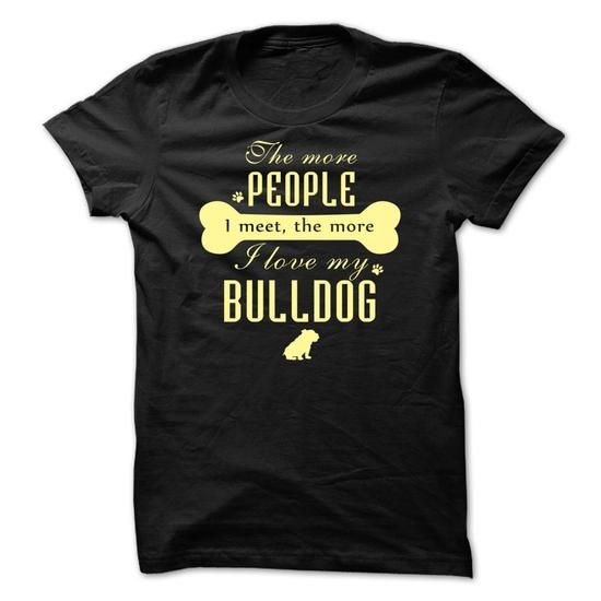 BULLDOG T Shirts, Hoodies. Get it now ==► https://www.sunfrog.com/Names/-BULLDOG-A7E276.html?41382