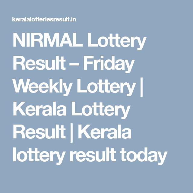 NIRMAL Lottery Result - Friday Weekly Lottery | Kerala